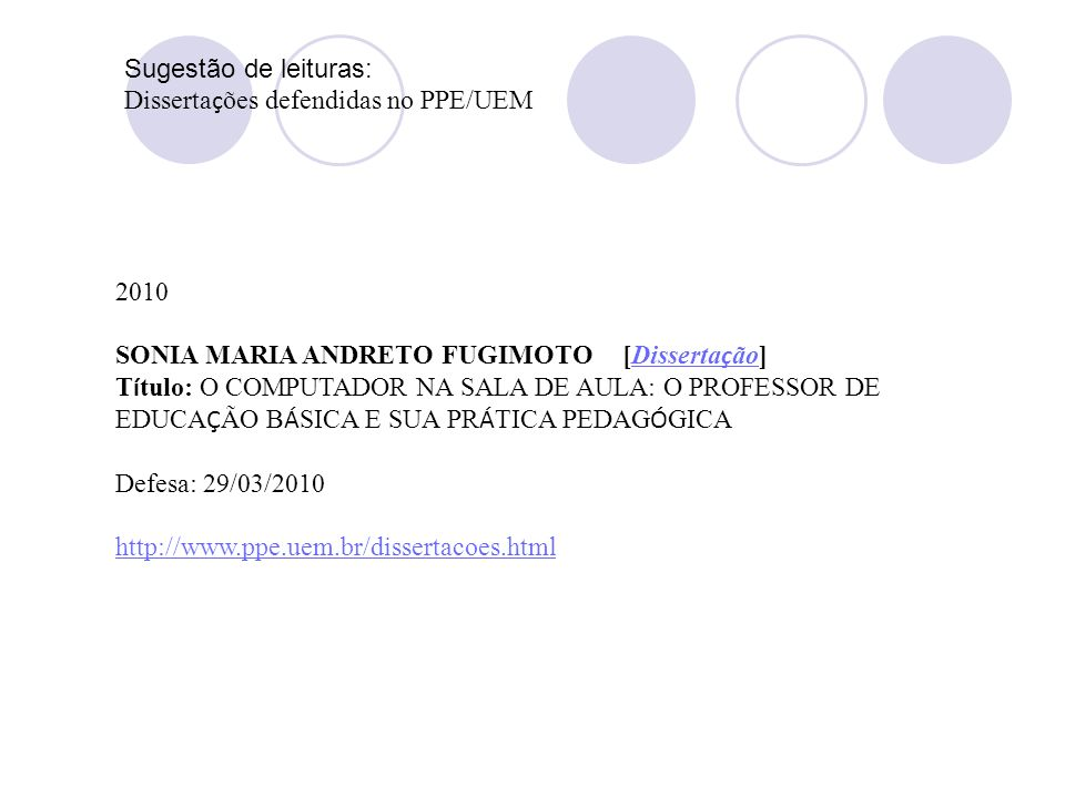 Sugestão de leituras: Dissertações defendidas no PPE/UEM. 2010. SONIA MARIA ANDRETO FUGIMOTO [Dissertação]